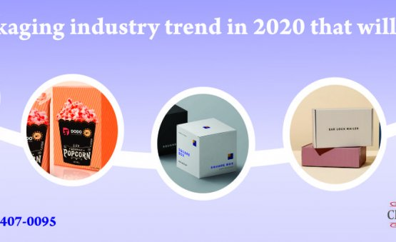 Latest-packaging-industry-trend-in-2020-that-will-Take-Your